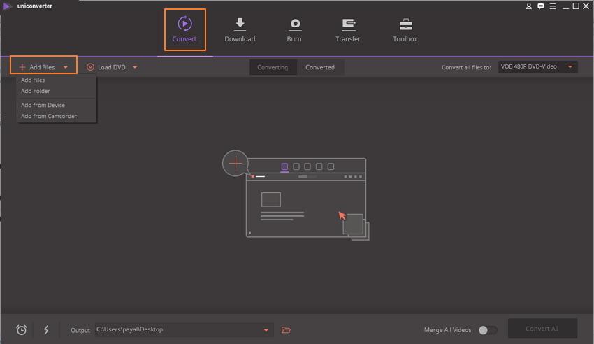 Öffnen Sie UniConverter (originally Wondershare Video Converter Ultimate) und importieren Sie VOB-Dateien