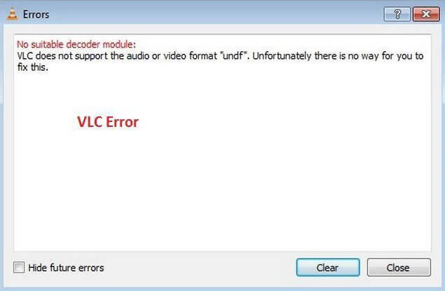 Solved: How to Fix VLC Does Not Support UNDF Format